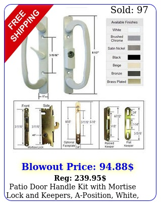 patio door handle kit with mortise lock keepers aposition white keye