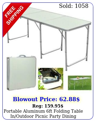 portable aluminum ft folding table inoutdoor picnic party dining camping tabl