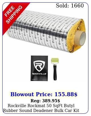 rockville rockmat sqft butyl rubber sound deadener bulk car kit silve