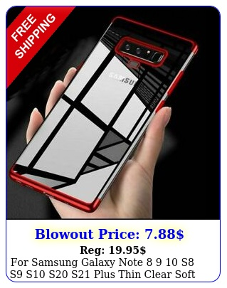 samsung galaxy note  s s s s s plus thin clear soft case cove