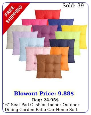 seat pad cushion indoor outdoor dining garden patio car home soft decor mat
