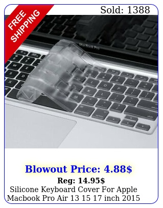 silicone keyboard cover apple macbook pro air  inch  or olde