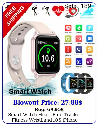 smart watch heart rate tracker fitness wristband ios iphone android