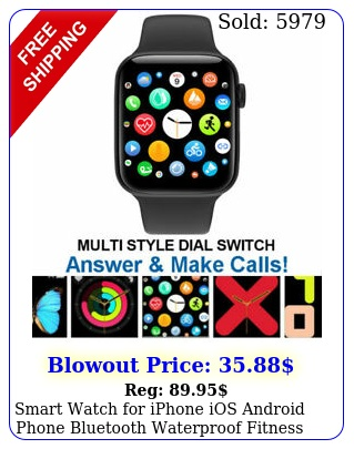 smart watch iphone ios android phone bluetooth waterproof fitness tracke