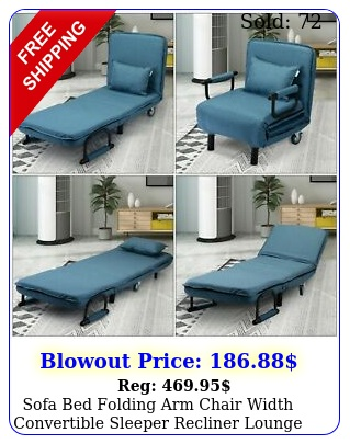 sofa bed folding arm chair width convertible sleeper recliner loung