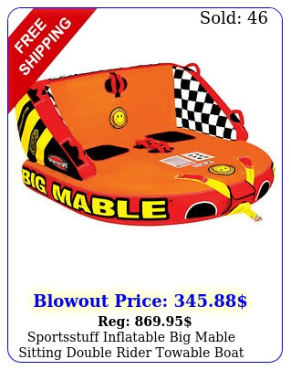 sportsstuff inflatable big mable sitting double rider towable boat lake tub