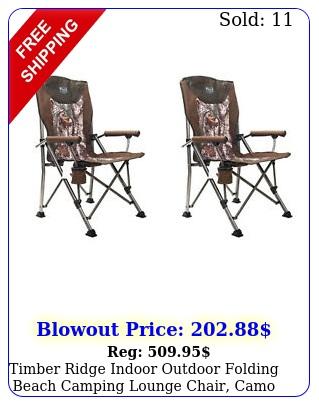 timber ridge indoor outdoor folding beach camping lounge chair camo pac
