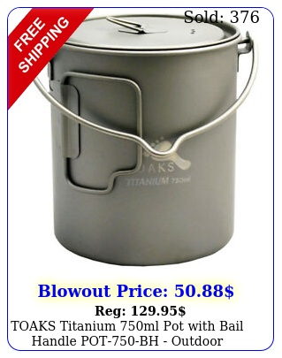 toaks titanium ml pot with bail handle potbh outdoor camping cup bow
