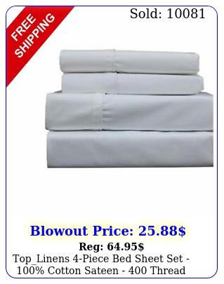 toplinens piece bed sheet set  cotton sateen  thread coun