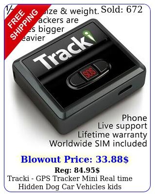 tracki gps tracker mini real time hidden dog car vehicles kids tracking devic