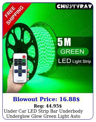 under car led strip bar underbody underglow glow green light auto accessorie