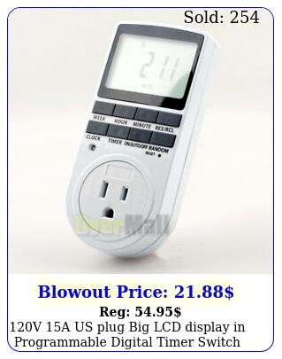 v a us plug big lcd display in programmable digital timer switch h da