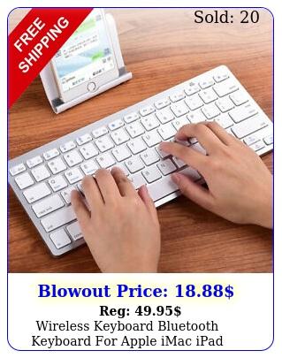 wireless keyboard bluetooth keyboard apple imac ipad android phone table