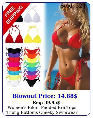 women's bikini padded bra tops thong bottoms cheeky swimwear swimsuit bathing