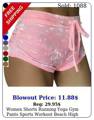 women shorts running yoga gym pants sports workout beach high waist mini shor