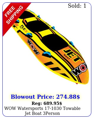 wow watersports towable jet boat perso